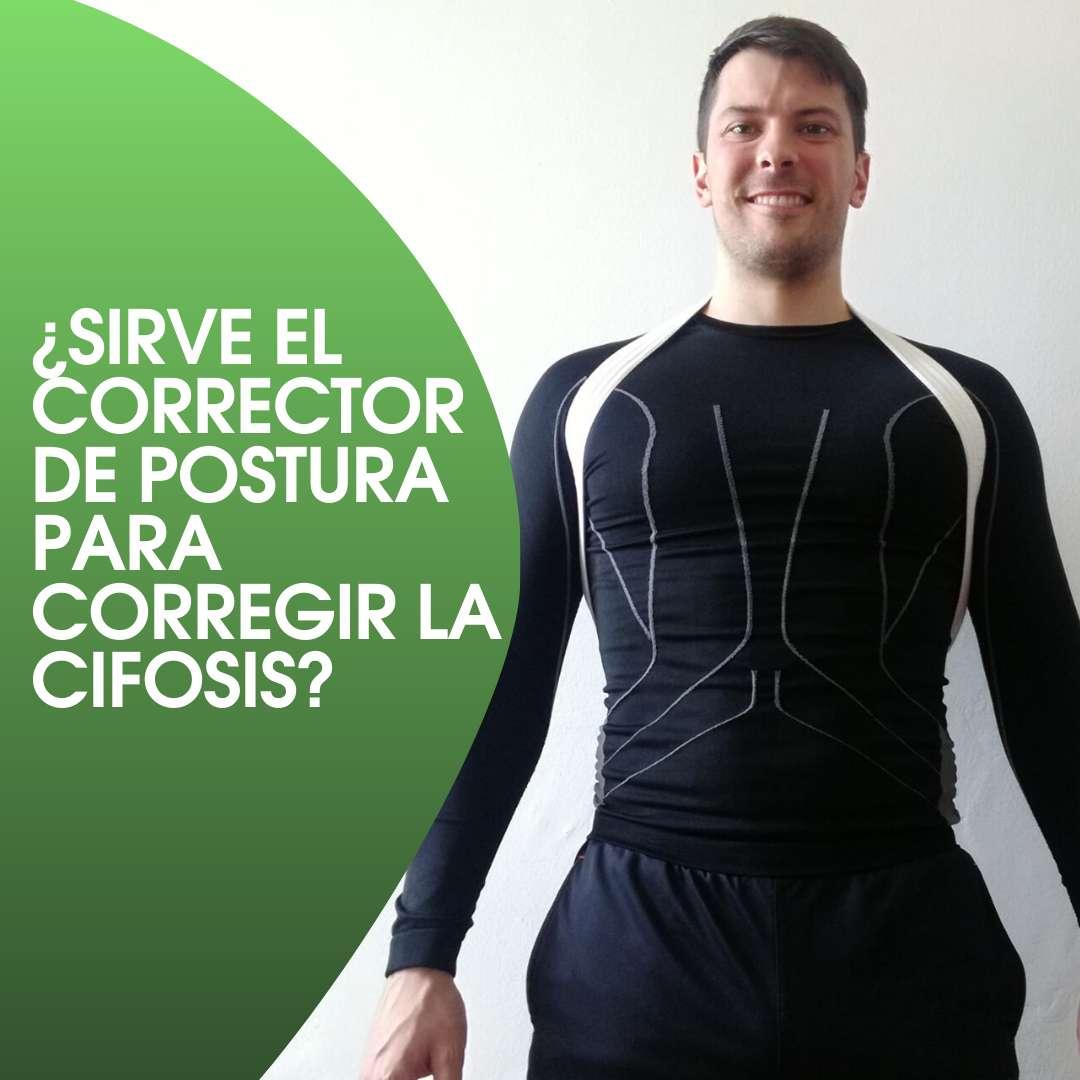 sirve el corrector de postura para corregir la cifosis
