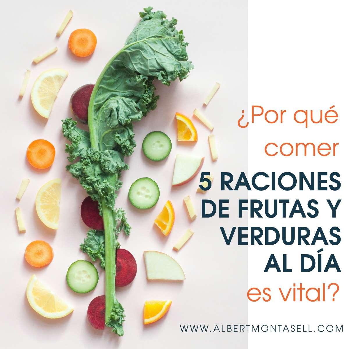 por que es vital comer frutas y verduras