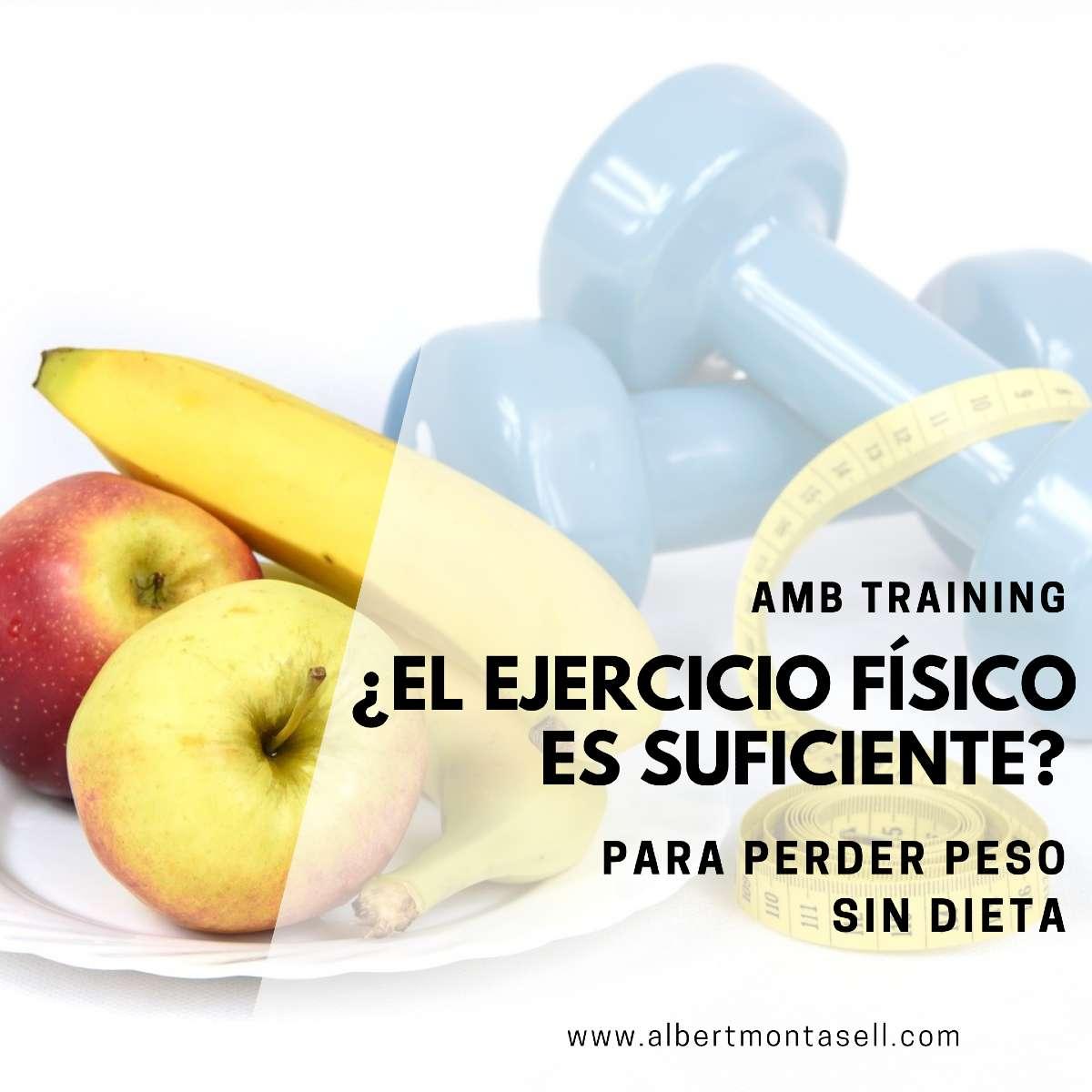 si hago ejercicio sin dieta puedo adelgazar?